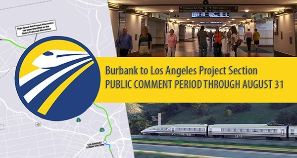 Burbank to Los Angeles project section, public comment period through August 31