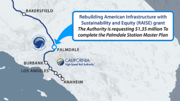 Map showing the city of Palmdale route to Burbank with Palmdale city logo and Authority logo, text about the RAISE Grant funds
