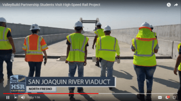 Thumbnail image to navigate to ValleyBuild Partnership Students Visit High-Speed Rail Project video.